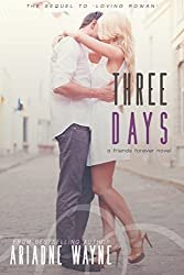 Three Days (Friends Book 2)
