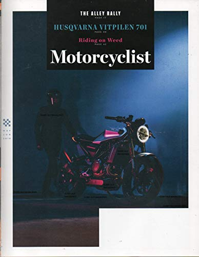 Motorcyclist 2018 BRAND NEW UNREAD MAGAZINE IN THE ORIGINAL PLASTIC WRAPPER Los Angeles Alley Rally MARIJUANA & MOTORCYCLES: RIDING ON WEED A Oral History Of Terminator 2: judgement Day