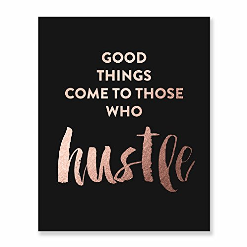 Hustle Rose Gold Foil Print Black Matte Paper Motivational Poster Metallic Decor Inspirational Quote Modern Dorm Room Home Office Wall Art 5 inches x 7 inches A50