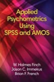 img - for Applied Psychometrics using SPSS and AMOS book / textbook / text book