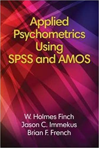 Télécharger des livres google free Applied Psychometrics Using SPSS and Amos 1681235269 PDF