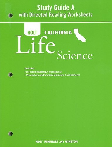 Holt Science & Technology California: Study Guide A With Directed Reading Worksheets Grade 7 Life Science