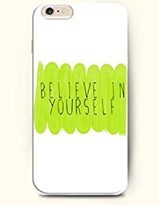 iPhone Case,OOFIT iPhone 6 (4.7) Hard Case **NEW** Case with the Design of believe in yourself - Case for Apple iPhone iPhone 6 (4.7) (2014) Verizon, AT&T Sprint, T-mobile