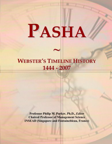 Pasha: Webster's Timeline History, 1444 - 2007 (Pasha Lines)
