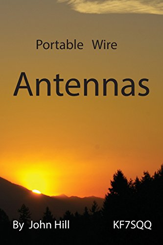 Portable Wire Antennas by John W Hill