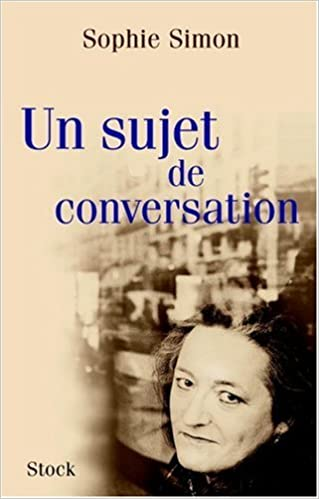 Un sujet de conversation (Hors-Collection): Amazon.es: Sophie Simon: Libros en idiomas extranjeros