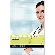 A Practical Guide to Forensic Nursing