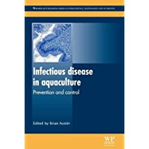 Infectious disease in aquaculture: Prevention and control