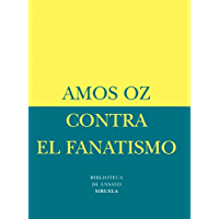 Contra el fanatismo (Biblioteca Ensayo -Menor nº 17)