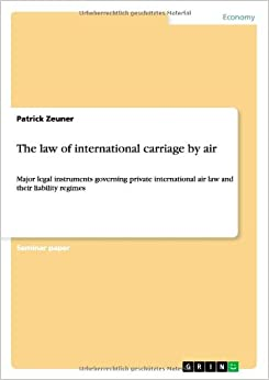 The law of international carriage by air