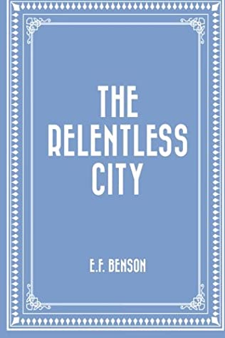 book cover of The Relentless City