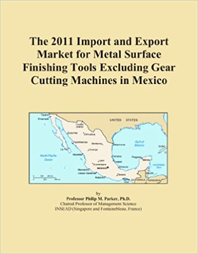 The 2011 Import and Export Market for Metal Surface Finishing Tools Excluding Gear Cutting Machines in Mexico