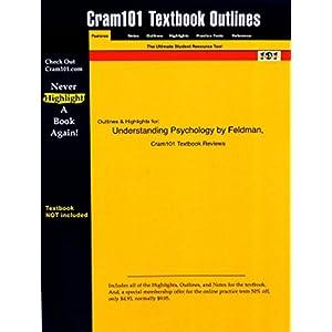 Studyguide for Essentials of Understanding Psychology by Feldman, ISBN 9780072965032 (Cram101 Textbook Outlines)