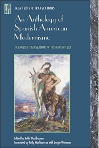 Anthology of Spanish American Modernismo (MLA Texts and Translations)