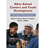 img - for [ [ [ After-School Centers and Youth Development: Case Studies of Success and Failure[ AFTER-SCHOOL CENTERS AND YOUTH DEVELOPMENT: CASE STUDIES OF SUCCESS AND FAILURE ] By Hirsch, Barton Jay ( Author )Sep-30-2011 Paperback book / textbook / text book