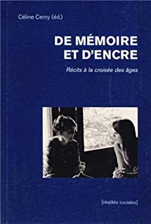 De mémoire et d'encre : récits à la croisée des âges, Cerny, Céline  (Ed.)