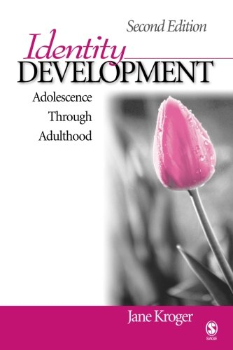 Identity Development: Adolescence Through Adulthood (Volume 2)