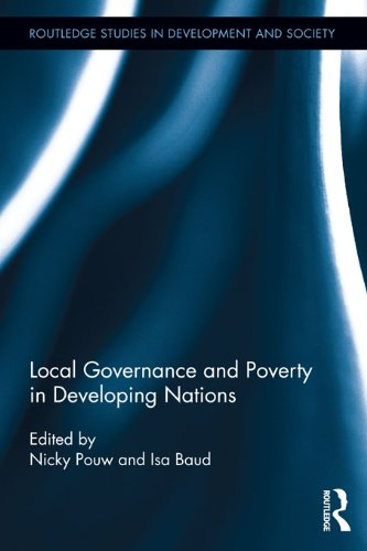 Download Local Governance and Poverty in Developing Nations (Routledge Studies in Development and Society) Pdf