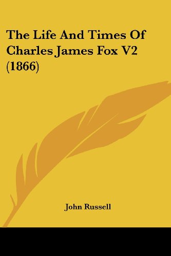 The Life And Times Of Charles James Fox V2 - Print Fox V2