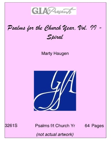 Psalms for the Church Year, Vol. II - Spiral - Marty Haugen PDF