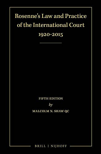 Rosenne's Law and Practice of the International Court: 1920-2015 (4 Volume Set)