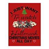 Tobe Yours I Just Wanna to Watch Hallmark Christmas Movies All Day Velvet Plush Fleece Feeling Super Soft Cozy Bedroom/Couch/Sofa Throw Blanket 58x80 inch(Large) (Two Sides)