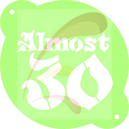 Almost 30, Happy Birthday, Over The Hill, Cookie stencil, Cake Stencil, Coffee Stencil, Candy Stencil, Cupcake stencil for Royal Icing, powders, sugars, edible glitters and Airbrushing