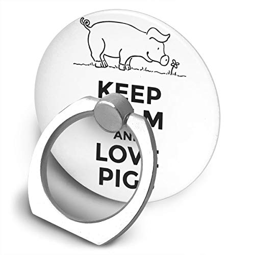 Phone Ring Holder Stand Keep Calm and Love Pigs Ring Car Hook for All Phones]()
