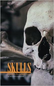 Book Skulls Weekly Planner 2017: 16 Month Calendar by David Mann (2016-10-27)