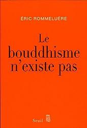 Le bouddhisme n'existe pas
