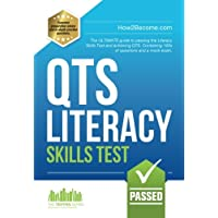 How to Pass the QTS LITERACY SKILLS TEST: Full mock exam and 100s of questions to pass the Literacy Skills Test