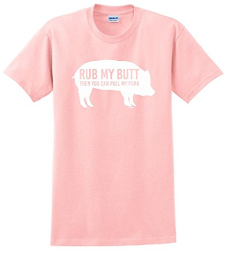 Rub My Butt Then You Can Pull My Pork Funny BBQ T-Shirt Large Light Pink