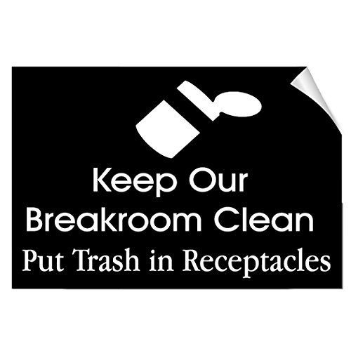 - EvelynDavid Keep Breakroom Clean Put Trash In Receptacles Security Label Decal Sticker 10 inches x 7 inches