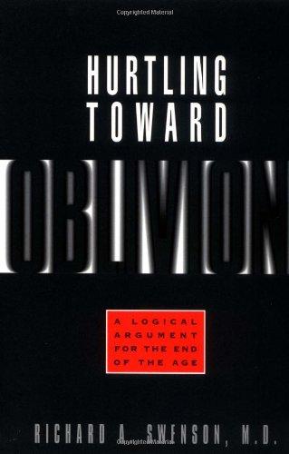 Hurtling Toward Oblivion