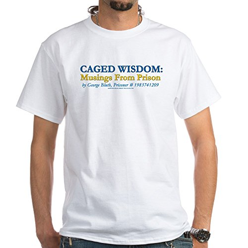 CafePress Arrested Development Caged Wisdom White T-Shirt - 100% Cotton T-Shirt, White Wisdom T-shirt
