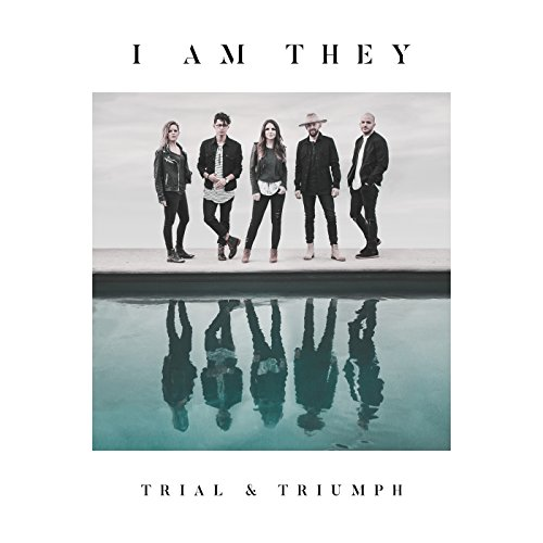I Am They - Trial and Triumph 2018