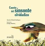 Cuento del Sinsonte Olvidadizo, Antonio Orlando Rodriguez, 6077661163