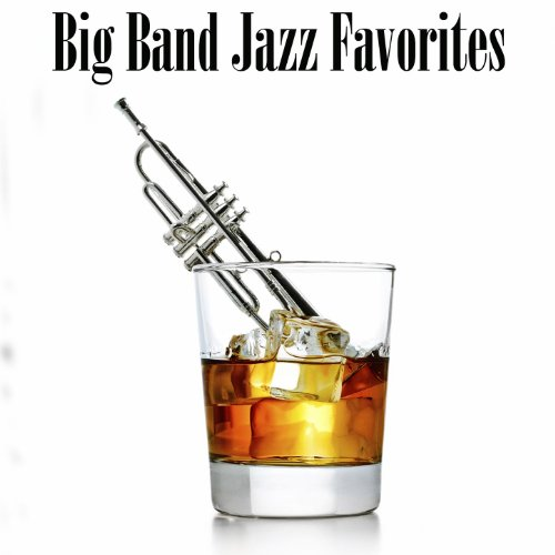 Big Band Jazz Favorites