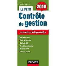 Le Petit Contrôle de Gestion 2018: les Notions Indispensables 9e