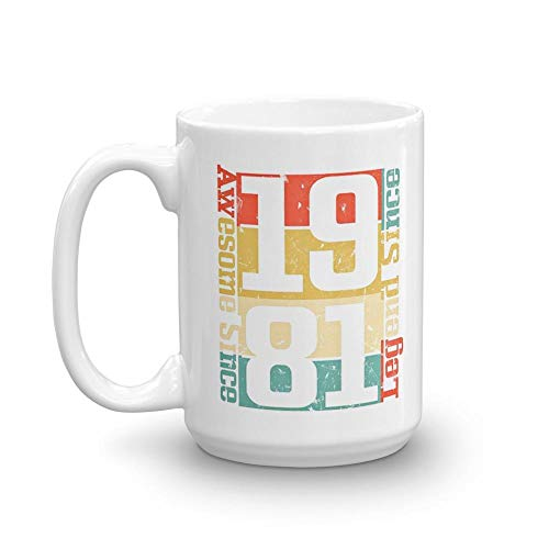 (37th Birthday, Awesome Since 1981 Funny Gift Idea 15 oz White Ceramic Coffee Tea Mug Cup Thanksgiving Day)