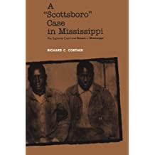 A Scottsboro Case in Mississippi: The Supreme Court and Brown v. Mississippi