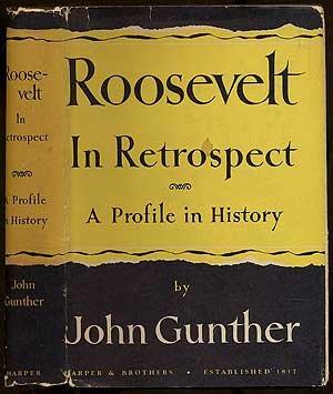 Roosevelt In Retrospect by John Gunther