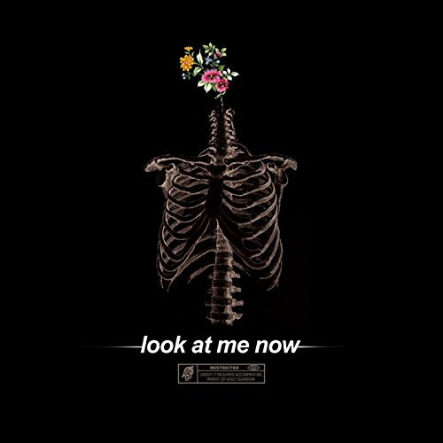 Look at Me Now [Explicit]