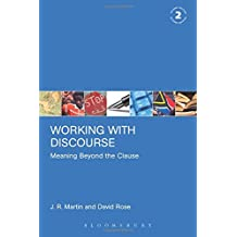Working with Discourse Second Edition: Meaning Beyond the Clause