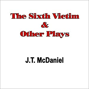 The Sixth Victim & Other Plays Audiobook