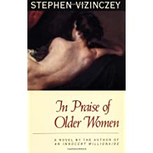 In Praise of Older Women: The Amorous Recollections of A. V