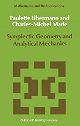Symplectic Geometry and Analytical Mechanics (Mathematics and Its Applications) (No 35)