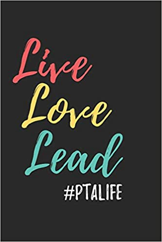 Live Love Lead #PTALIFE: Cute Quote Gift for School PTA ...