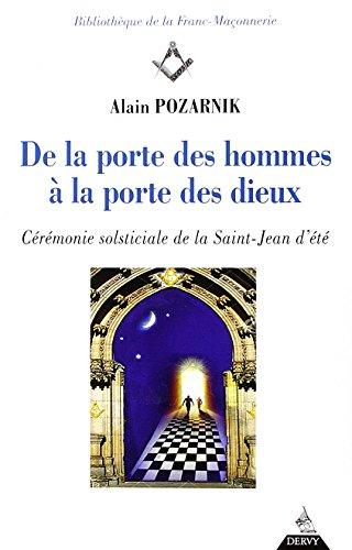 De la porte des hommes à la porte des dieux : Cérémonie solsticiale de la Saint-Jean d'été