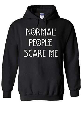 Normal People Scare Me Funny Novelty Black Men Women Unisex Hooded Sweatshirt Hoodie-XL (Sweatshirt Mens People Hoodie)